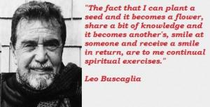 Leo buscaglia famous quotes 3