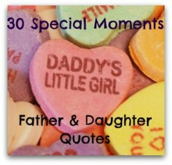 ... Daughter Quotes: 30 Daddy's Little Girl Moments to Cherish with your