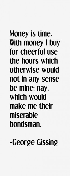 George Gissing Quotes amp Sayings