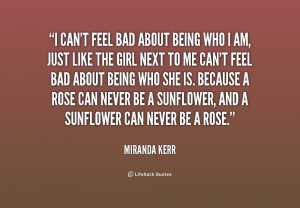 quote-Miranda-Kerr-i-cant-feel-bad-about-being-who-189181.png