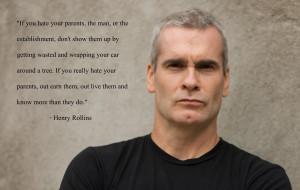 ... hate your parents, the man, or the establishment…