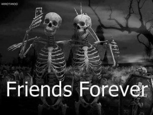 friends #forever #quotes #funny #halloween #skeleton
