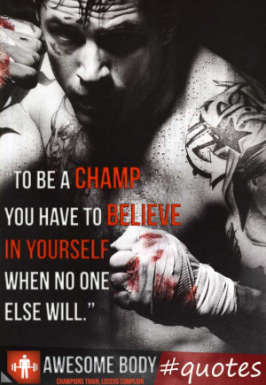 Believe In Yourself Quotes   Tom Hardy   Awesome motivation quotes