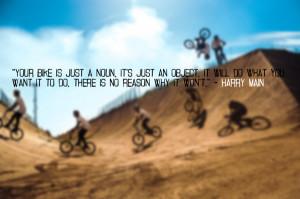 BMX Quotes