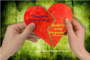 Those-Who-Forgive-Most-Quote, Heartbreak