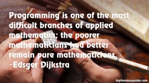 Pure mathematics is on the whole distinctly more useful than applied ...
