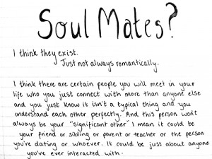 friends love quote handwritten soul mates myquotes friend quotes soul ...