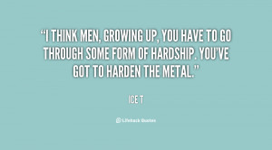 quote-Ice-T-i-think-men-growing-up-you-have-139219_1.png