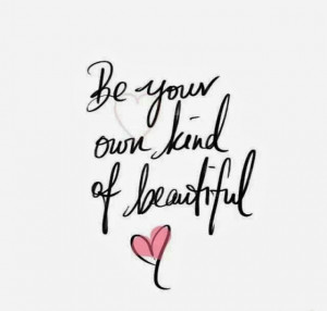 ... one that s what makes you beautiful no one else has your smile your