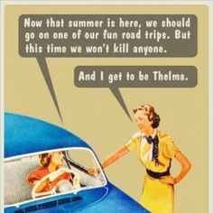 Thelma and Louise More