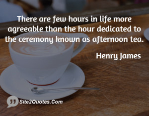 Life Quotes - Henry James
