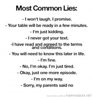 most common lies quote joke funny pics pictures pic picture image ...