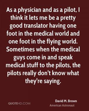 David M. Brown Medical Quotes