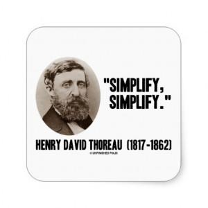 Transcendentalism Quotes Thoreau Henry david thoreau simplify
