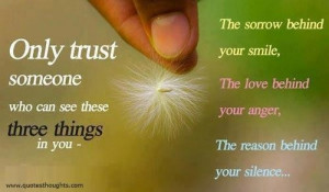 Nice trust quotes thoughts smile love silence anger sorrow great best