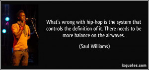 What's wrong with hip-hop is the system that controls the definition ...