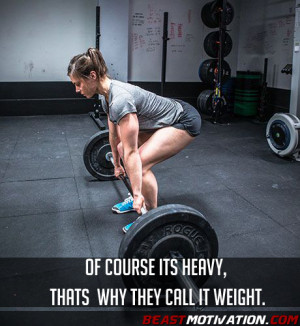Of course its heavy, thats why they call it weight.