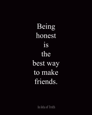 Being Honest The Best Way