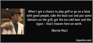 More Bernie Mac Quotes