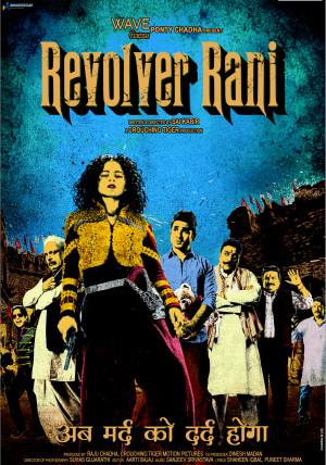 REVOLVER RANI: Loud, laborious and lethargic desi-ode to Tarantino! [2 ...