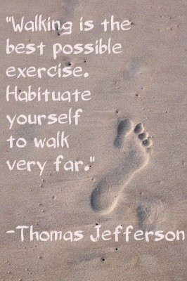 Thomas jefferson, quotes, sayings, walking, best, health