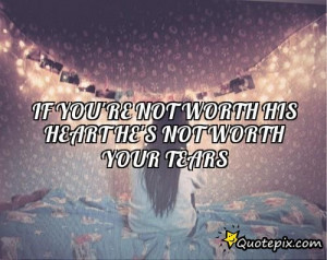 Hes Not Worth It Quotes Download this quote