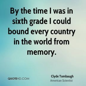 ... in sixth grade I could bound every country in the world from memory
