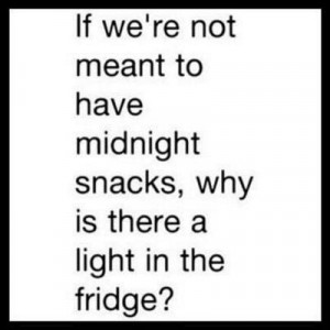 Midnight Snacks - Funny Quote