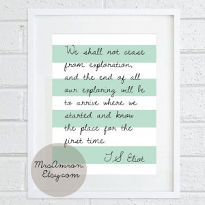 Eliot Quote Print 8x10'' - inspirational print / quote print / art ...