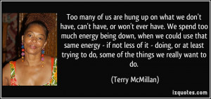 More Terry McMillan Quotes