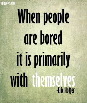 Eric Hoffer Picture Quote