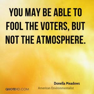 Donella Meadows Environmental Quotes