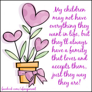 Strong Families - Quote - My children may not have everything they ...