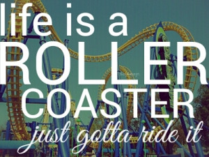 Life is a roller coaster - Ronan Keating