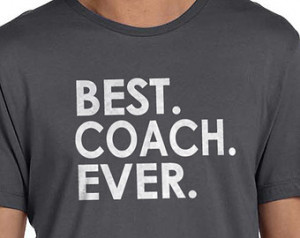 Father's Day Gift Best Coach Ever MENS T shirt Husband Gift Friend ...