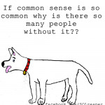 ... sayings, images, movie sarcastic, quotes, sayings, common sense, dog