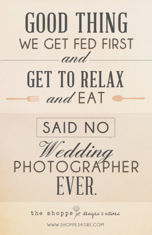 ... HUMOR FOR PHOTOGRAPHERS ~ WEDDING PHOTOGRAPHY JOKE ~ Just Relax