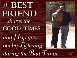 best friend shares the good times