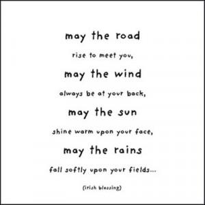 May the Road - Irish Blessing