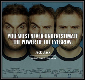 Fleek On Eyebrows Quotes