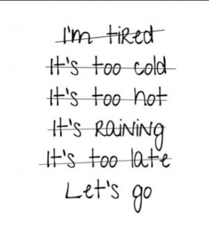 No excuses! #fitness #motivation