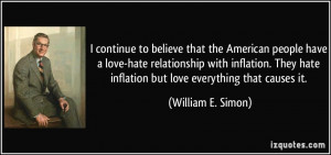 people have a love-hate relationship with inflation. They hate ...