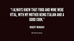 Mondavi Wine Quotes QuotesGram