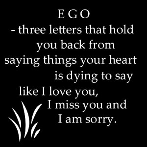 Quote About Ego 4: Ego – three letters that hold you back from ...