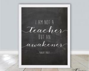 Not Teacher But Awakener...
