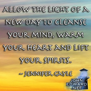 ... Your Mind, Warm Your Heart And Lift Your Spirits. - Jennifer Gayle