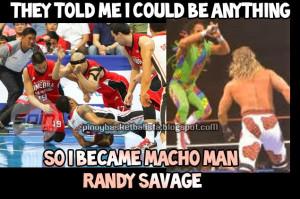 Mark Caguioa as Macho Man Randy Savage