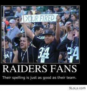 Your firedRaiders fansTheir spelling is just as good as their team.