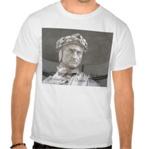 Dante Alighieri quote on T-shirt