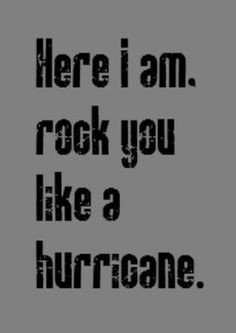 ... - Rock You Like a Hurricane - song lyrics, music lyrics, song quotes